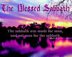 The Blessed Sabbath by vince scaglione Happy Sabbath Images, Happy Sabbath Quotes, Sabbath Day Holy, Sabbath Rest, Shabbat Shalom Images, Good Morning Images Flowers, Bible Mapping, The Great I Am, Morning Blessings