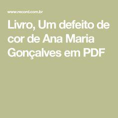 Livro, Um defeito de cor de Ana Maria Gonçalves em PDF