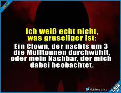 Ja, das ist... Moment, was?! #Horrorclown #plottwist #Witze #lachen #Humor #Sprueche