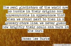 Image result for james lee burke quotes James Lee Burke, Literary Quotes, The Darkest, Truths, Told You So, Inspire, Inspirational, Thoughts, The Originals