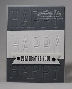 Happy Celebrations Masculine Card Mens Cards Stampin Up Embossed Making