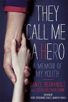 They Call Me a Hero: A Memoir of My Youth by Daniel Hernandez http://www.amazon.com/dp/1442462353/ref=cm_sw_r_pi_dp_NcD0wb15Y822D