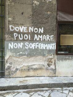 Tanto il piacere di trasgressione vince pure sull'amore - scritta sui muri di  #Palermo