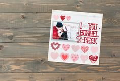 Valentine's Day Cricut Cartridge -- I Love You scrapbook page layout. Make It Now with the Cricut Explore in Cricut Design Space.