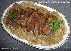 Karkówka duszona z cebulą, karczek z cebulą, Kuchnia u Krysi Pork, Beef, Snacks, Chicken, Kale Stir Fry, Meat, Appetizers, Pork Chops, Treats