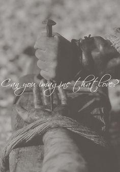 ¿puedes imaginar su amor? No hay mayor amor de quien en sí mismo ES EL AMOR. El amor en persona... y Él nunca deja de ser!!!