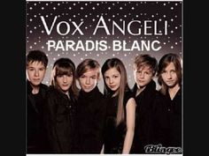 Vox angeli : Paradis blanc