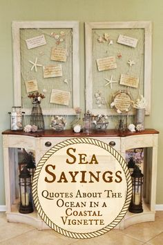 Sea Sayings in beautiful frame with netting, starfish, and shells