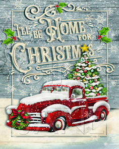 """Hand-painted red truck vintage sign typography """"I'll Be Home For Christmas"""" Sign on wooden background digitized for printables at Gina Jane Studio Etsy Store. Christmas Red Truck, Christmas Scenes, Country Christmas, Christmas Home, Christmas Tree Ornaments, Vintage Christmas, Christmas Crafts, Christmas Decorations, Etsy Christmas"""