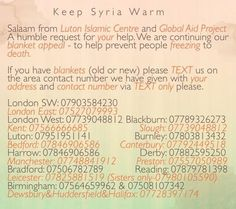 Salam. Please share this picture to help those in Syria. New or even old blankets will help keep our brothers and sisters warm JZK.