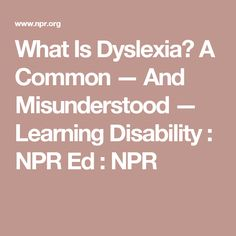 Millions Have Dyslexia Few Understand It >> 123 Best Dyslexia Images Dyslexia Gillingham Learning Disabilities