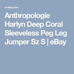 Anthropologie Harlyn Deep Coral Sleeveless Peg Leg Jumper Sz S  | eBay