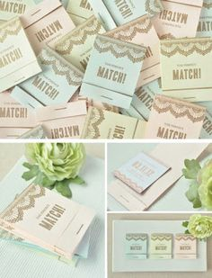 I love these favors because matchbooks are always a useful item in our house...