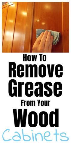 Tips for cleaning and removing grease from wood cabinets. Tips for cleaning and removing grease from wood cabinets. Window Cleaning Tips, Diy Home Cleaning, House Cleaning Tips, Spring Cleaning, Kitchen Cleaning, Kitchen Hacks, Bathroom Cleaning, Household Cleaning Tips, Household Cleaners