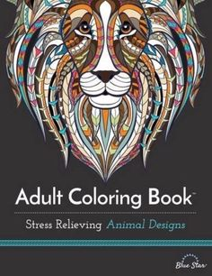 Adult Coloring Book Stress Relieving Animal Designs Calm Fun New Paperback