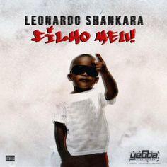 Leonardo Shankara - Filho Meu (2k16) [Download]