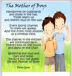 I'm the mother of 2 boys!