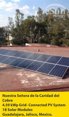 """The #church """"Nuestra Señora de la Caridad del Cobre"""" located in the neighborhood Arcos de #Zapopan, recently placed a photovoltaic system on their premises and with this they are succeeded in reducing their #electricity consumption. We celebrate their decision to join this project of #saving..."""