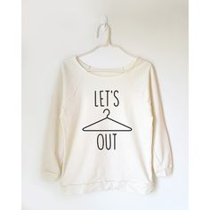 Let's Hang Out Tshirt Quote Tshirt Funny Shirt Hipster Tshirt Teen Off... ($22) ❤ liked on Polyvore featuring tops, black, sweatshirts, women's clothing, off shoulder tops, raglan sleeve shirts, hipster tops, raglan sleeve top and checkered shirt