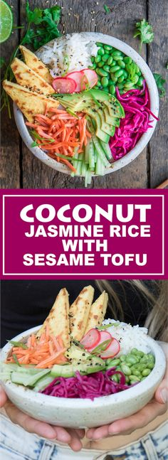 This coconut jasmine rice with sesame tofu makes the ultimate buddha bowl! Healthy and delicious!
