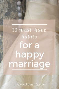 Try these super simple habits for a happy marriage.