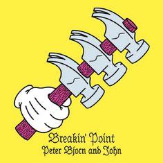 Peter Bjorn and John – Breakin' Point (8,1)