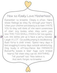 How to Really Love Motherhood