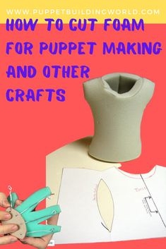 In this article, I will be dealing primarily with upholstery foam, but the same techniques will work with EVA foam and other closed cell foams as well. Puppet Patterns, Doll Patterns, Ventriloquist Puppets, How To Make Foam, Custom Puppets, Puppets For Kids, Egg Carton Crafts, Sock Puppets, Marionette