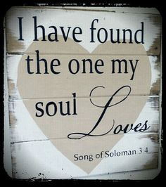 The one my soul loves