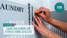 Como realizar una guarda con stencils sobre azulejos - #TipsHYN - Laundry Edition - Clau de la Torre - YouTube