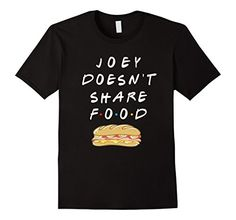 """Joey Doesn't Share Food"" Joey Tribbiani Shirt! Friends Tv Show Gifts, Joey Tribbiani, Gift Ideas, Mens Tops, T Shirt, Diy, Food, Supreme T Shirt, Tee Shirt"