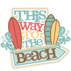 160407, Freebie of the Day! This Way to the Beach Title by Miss Kate Cuttables