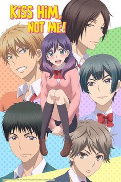 """""""Kiss Him, Not Me!""""  Shojo comedy about a fujoshi who suddenly becomes popular with boys, is perplexed by the whole thing, and is still more interested in her geeky hobbies."""