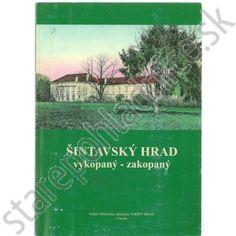 Šintavský hrad, vykopaný - zakopaný Cover, Books, Painting, Art, Art Background, Libros, Book, Painting Art, Kunst