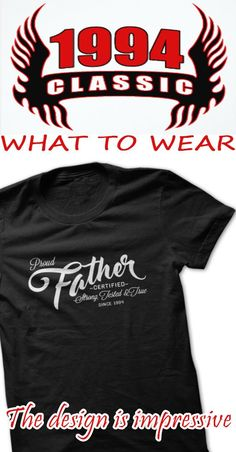 Are you a proud father since 1994? Or do you know someone who is? Grab this original design by TeeNation! :)