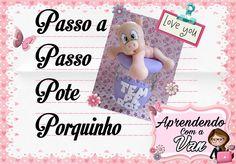 (DIY) PASSO A PASSO POTE PORQUINHO - Especial Dia das Mães #9