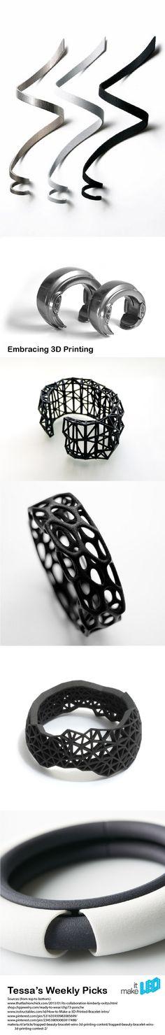 Tessa's weekly picks- 3D printer designer bracelets