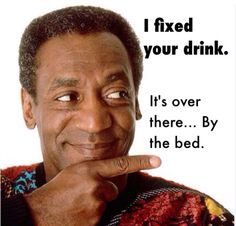 7e81515f3 67 Best Nasty Bill Cosby images | Bill cosby meme, Cosby memes, Bill ...