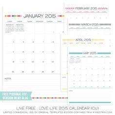 Live Free : Love Life 2015 Calendars – FREE Printables! Check out more free 2015 printables: http://www.pinterest.com/hre/2015-free-printables/