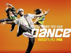 So You Think You Can Dance  Always love, but Season 4 was our favorite!  Twitch, Joshua