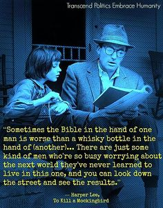 ~  Harper Lee  One of my favorite books.