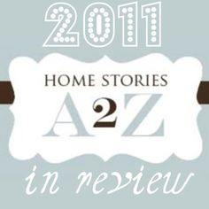 It's a lot of fun to reflect on all the personal DIY goodness accomplished in 2011! Throughout the course of this year, our entire main level received a makeover for the better.    Let me start at the entrance and work my way through the open floor plan with you. Our stenciled foyer and...
