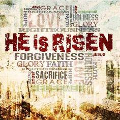 He is risen! Ele ressuscitou!