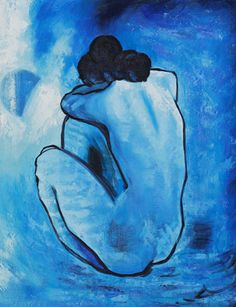 Picasso, Blue Period...only the Blue Period