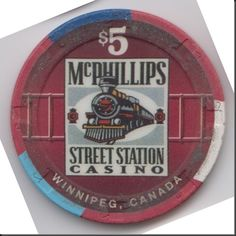 This is a chip from the McPhillips Street Station Casino in Winnipeg, Manitoba.
