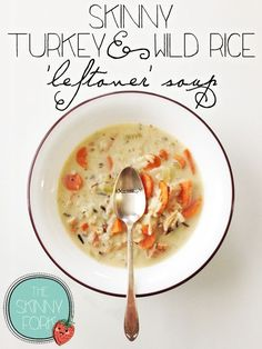 Gobble up leftovers! This is one of my favorite post Thanksgiving Recipes. Skinny Turkey & Wild Rice Soup! TheSkinnyFork.com | Skinny & Healthy Recipes