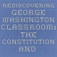 Rediscovering George Washington . Classroom: The Constitution and the Idea of Compromise | PBS