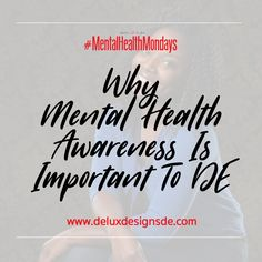 People have often asked Why Mental Health Awareness Is Important to DE. Check out our post on the importance of not only staying physically fit, but mentally fit as well.
