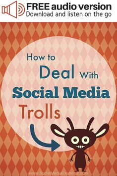 How you respond to trolls can impact your brand and reputation. A few tactics can help you defuse the negative situation in the best possible way.  In this article I'll share how to respond to social media trolls, as well as how basic guidelines keep your community troll-free.