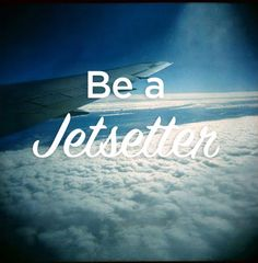 Be a Jetsetter || #LittlePassports #travel #quotes